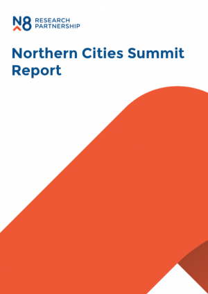 N8 Northern Cities Summit Report (2017)