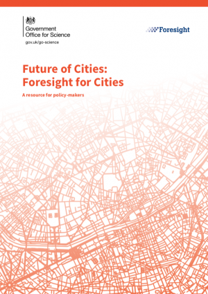 Government Office for Science Future of Cities Foresight for Cities Report (2016)