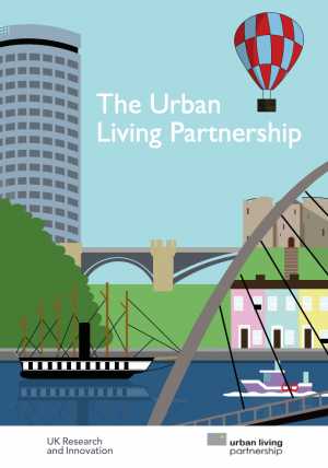 UKRI Urban Living Partnership Pilot Review Booklet (2018)