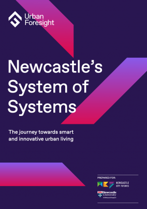 Newcastle's System of Systems: The journey towards smart and innovative urban living